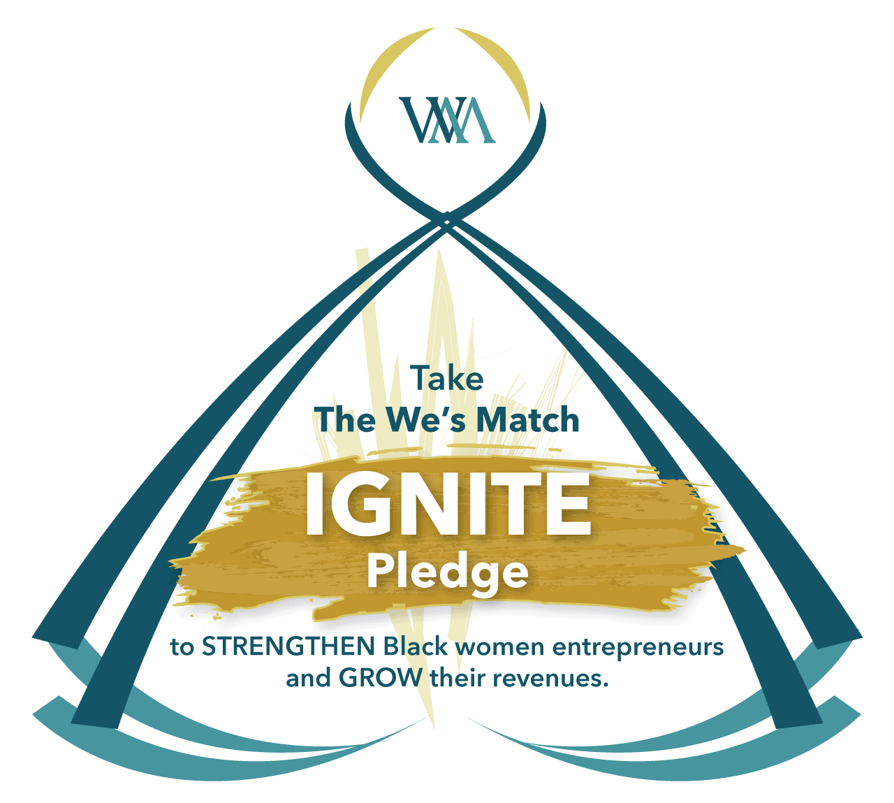 Take The We's Match IGNITE Pledge to STRENGTHEN Black women entrepreneurs and GROW their revenues.